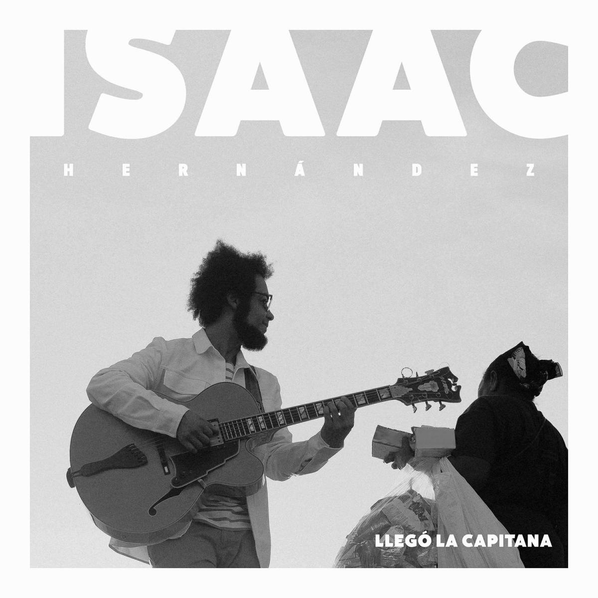 Isaac Hernández - Llegó la Capitana