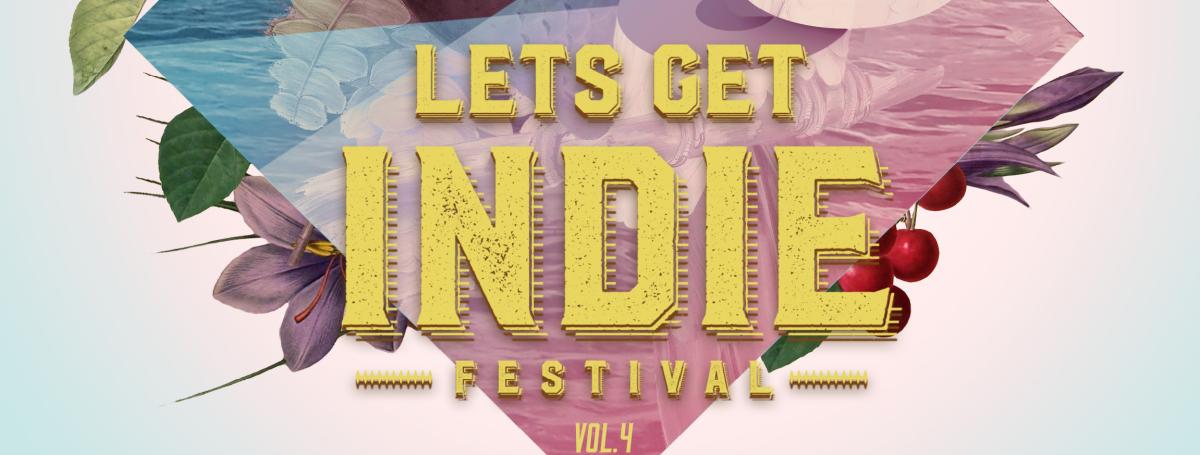 """Después de dos años vuelve """"Let's Get Indie Fest""""."""