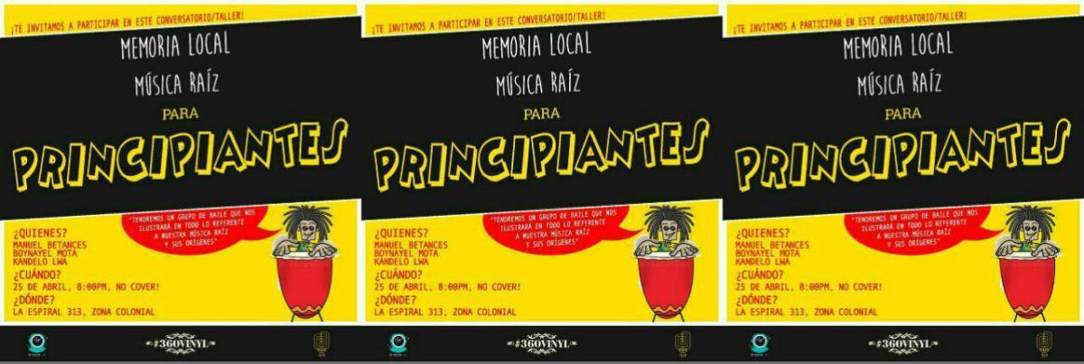 """#MemoriaLocal con """"Música Raíz para Principiantes""""."""