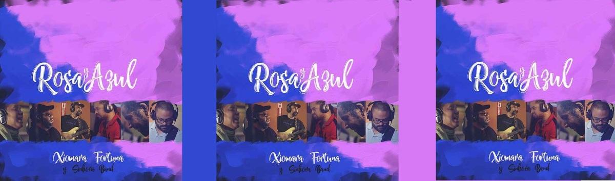Xiomara Fortuna - Rosa y azul. [2018]